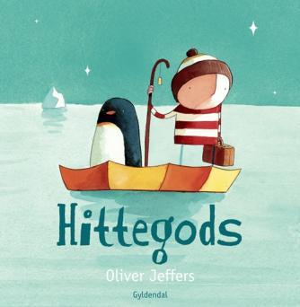 Oliver Jeffers: Hittegods