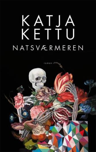 Katja Kettu: Natsværmeren : roman
